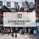 Become an ambassador and help put Shrewsbury on the map